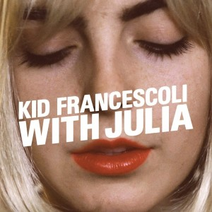 Kid-Francescoli-With-Julia